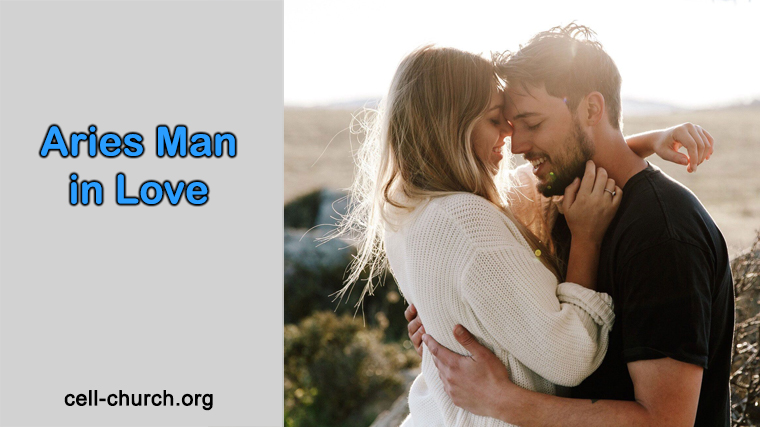 Aries Man In Love: 8 Most Obvious Signs To Find Out