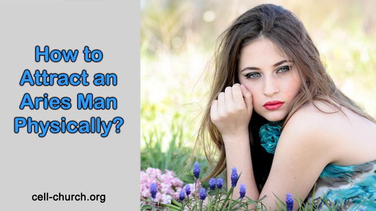 Seduce an Aries Man with 5 Tips